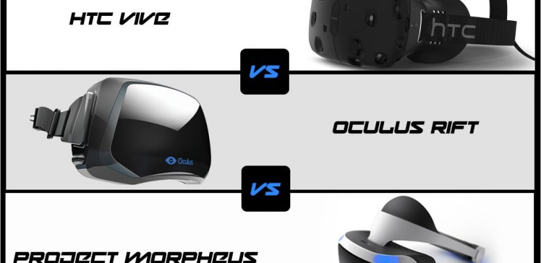 htc_vive_vs_oculus_rift_vs_project_morpheus